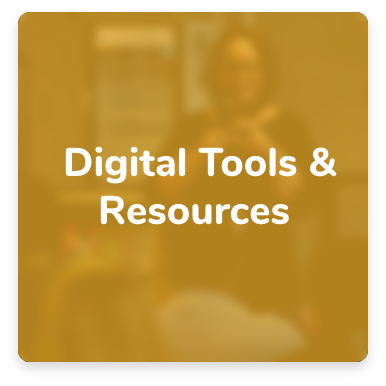 Click here for Digital Tools and Resources